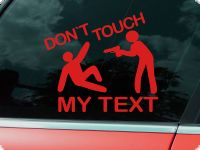 dont touch my car aufkleber
